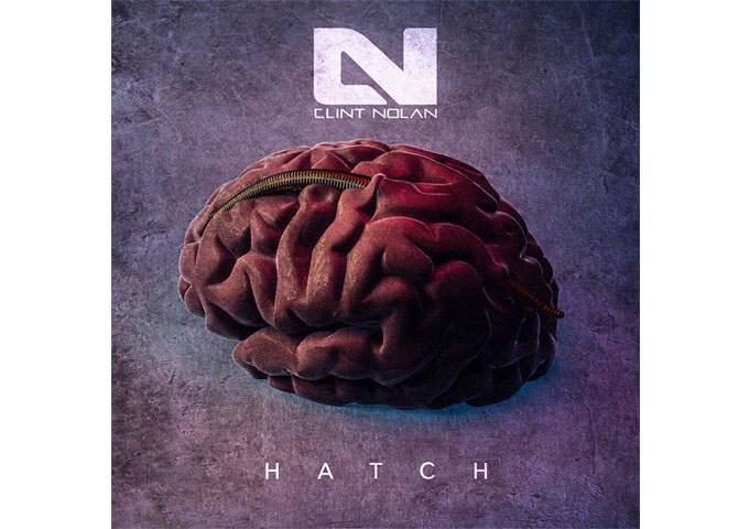 "Clint Nolan: ""Hatch"" is gutsy, forceful, diverse and solid!"