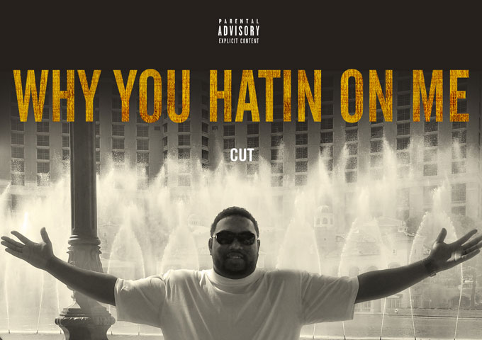 "Cut: ""Why You Hatin On Me"" – filled with wall-to-wall sizzling one-liners!"