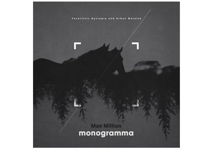 Max Million: 'Monogramma' – an artistic trajectory that makes sense!