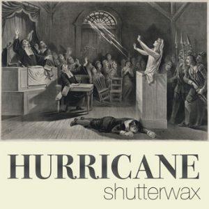 shutterwax-hurricane-350b