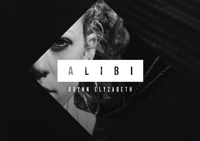 "Brynn Elyzabeth: ""Alibi"" – the theory of 'less is more' is beautifully applied on the Banks original"