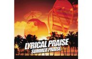 """Summer Praise"" by Lyrical Praise will catch your ear!"