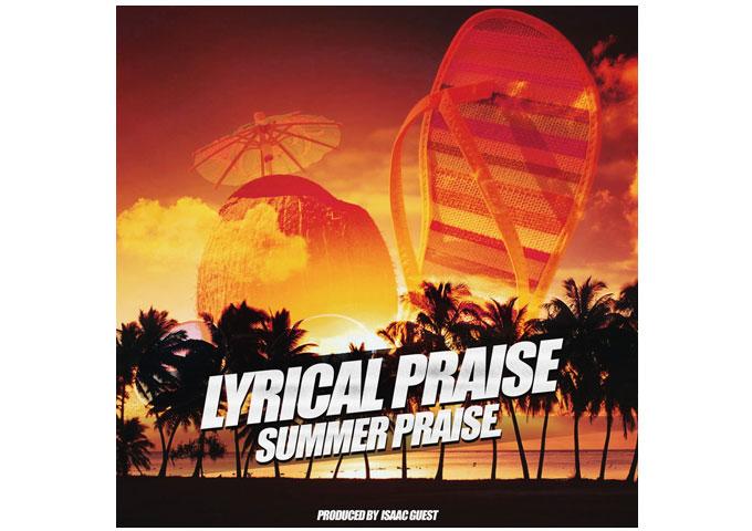 """Summer Praise"" by Lyrical Praise will catch your ear!"