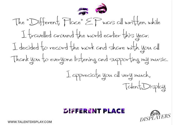 """TalentDisplay talks about his new EP – """"Different Place"""""""
