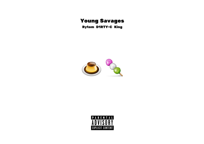 "Rytom, D1RTY-C, and King: ""Young Savages"" – playful and lyrically provocative!"