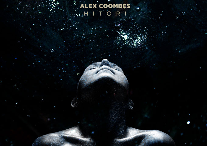 """Alex Coombes: """"Hitori"""" – Guitar Heaviness and Translucent Soundscapes"""