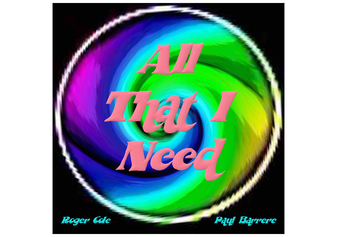"Roger Cole & Paul Barrere: ""All That I Need"" – lots of surprises, tricks and dazzling organ licks!"