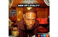 "Kasha Rhyma Releases New EP – ""Loyalty"""