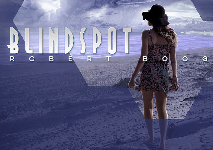 "Robert Boog: ""Blindspot"" – a raging iconoclast of the art of songwriting!"