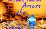 "Sleeping Thunder: ""Across The Tracks"" – The Sounds Of The City"