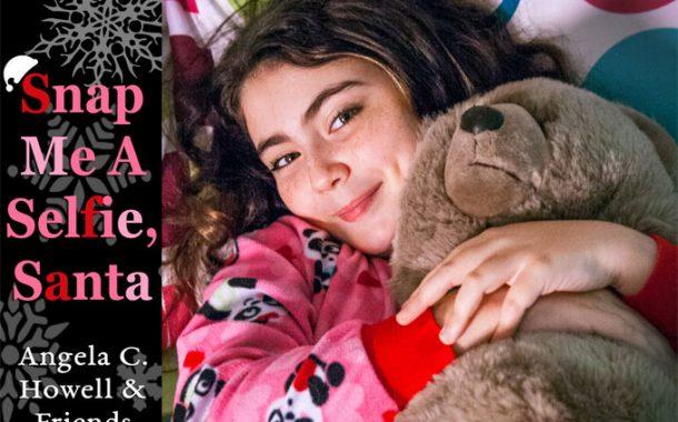 "Angela C. Howell: ""Snap Me a Selfie, Santa"" – a hearty dose of the festive feel-good factor!"