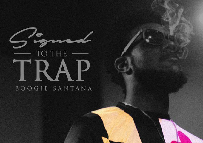 "Boogie Santana: ""Signed to the Trap"" – abounds with iconic moments!"