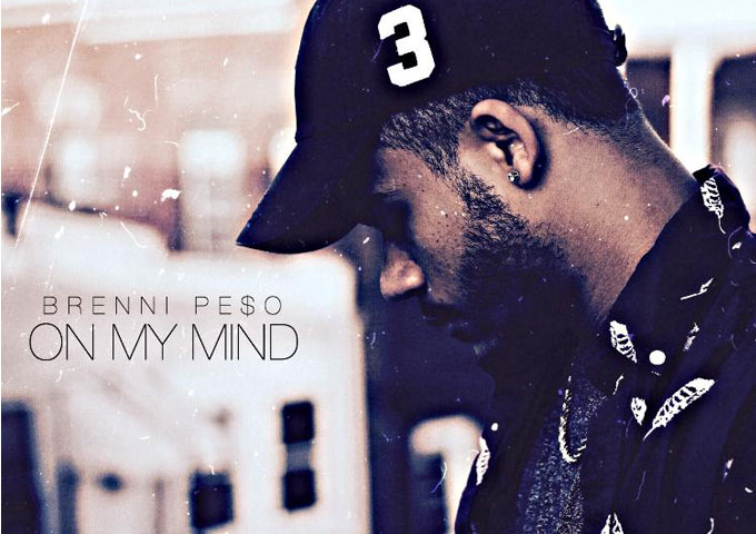 "Brenni PE$O: ""On My Mind"" – The tracks are essentially flawless!"