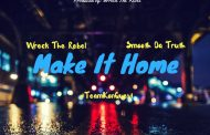 "Wreck The Rebel & Smooth Da Truth: ""Make It Home"" will get your adrenaline pumping"
