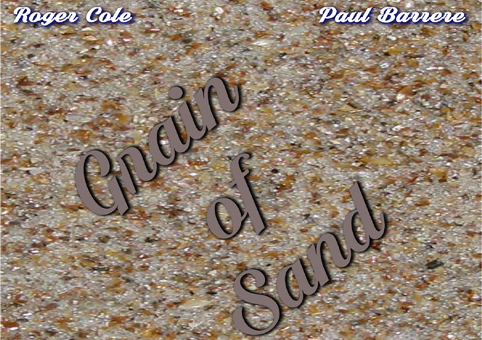"Paul Barrere & Roger Cole: ""Grain Of Sand"" – deeply connected to their music"