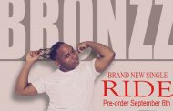 "Bronzz: ""Ride"" blends the best of R&B and Pop sensibilities!"