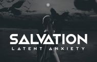 "Latent Anxiety: ""Salvation"" makes you rethink the concept of industrial music"