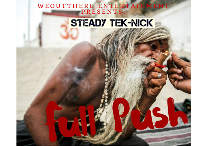 """Steady Tek-Nick: """"Full Push"""" – there is not a beat , bar or line that sounds out of place!"""