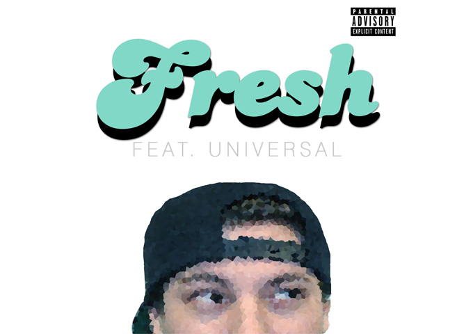 "B-Nasty: ""Fresh"" ft. Universal – elevating himself beyond previous highs!"