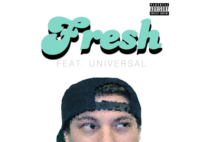 "B-Nasty: ""Fresh"" ft. Universal – elevating himself beyond previous highs!"