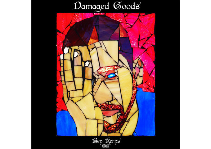 "Ben Kerns: ""Damaged Goods"" – Epic, tasteful, detailed, and musically flawless!"