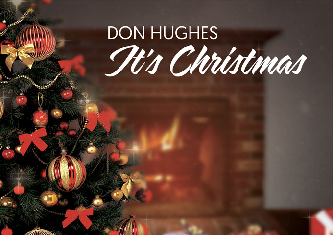 "Don Hughes: ""It's Christmas"" – essential Christmas music!"