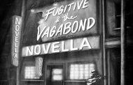 "Fugitive & the Vagabond: ""Novella"" – full of unforgettable songs"
