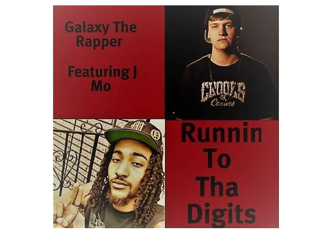"""Galaxy the Rapper: """"Runnin To Tha Digits"""" ft. J Mo – flawless from beginning to end!"""