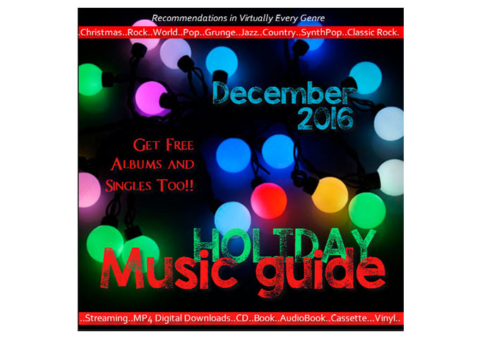 Holiday Music Guide Brings You The Best Rock, Jazz and More On Amazon and Elsewhere!