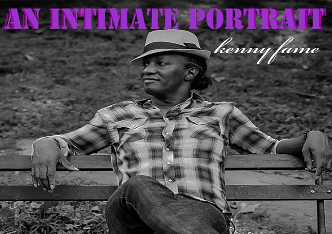 "Kenny Fame: ""An Intimate Portrait"" – alternative in nature, with an introspective touch"