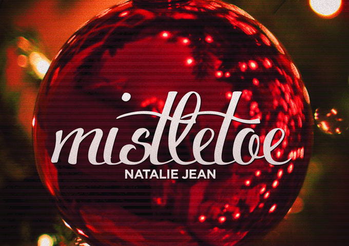 "Natalie Jean: ""Mistletoe"" has the word 'class' written all over it"