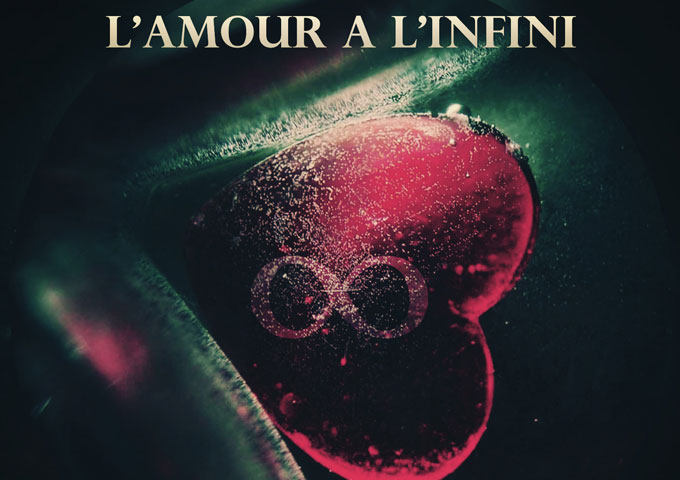 """Natalie Jean & Lyssabelle: """"L'Amour a L'Infini"""" – enrapturing, lyrical, and engaging!"""