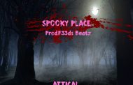 "ATTICA! ""Spooky Place"" – an immediately gratifying project!"