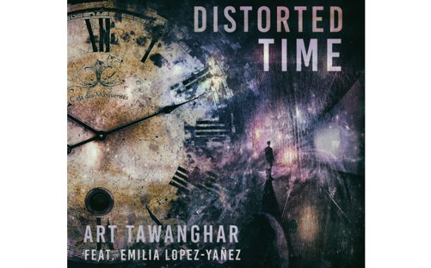 "Art Tawanghar: ""Distorted Time"" Ft. EMILIA LOPEZ-YANEZ Radio Remix – artistic evolution!"