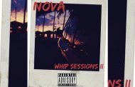 """N0va: """"Whip Sessions II"""" reaffirms his stature as one of underground hip-hop's most refreshing talents"""