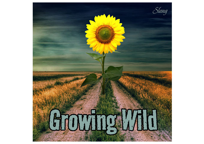 "Slang: ""Growing Wild"" builds dense soundscapes with sparkling guitar riffs and solos"