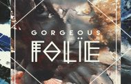 "FOLIE: ""GORGEOUS"" bridges and transcends genres!"