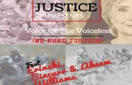 "Justice: ""Voice Of The Voiceless (We Need Justice)"" ft. Erinski, Sincurr, Akeem Williams"