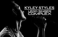 "Kyley Styles: ""LEAD SINGER COMPLEX"" – Sharply witted and tongue in cheek brilliance!"