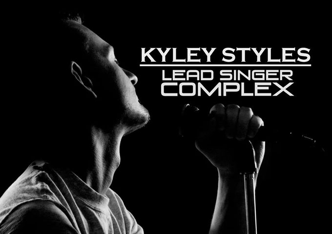 """Kyley Styles: """"LEAD SINGER COMPLEX"""" – Sharply witted and tongue in cheek brilliance!"""