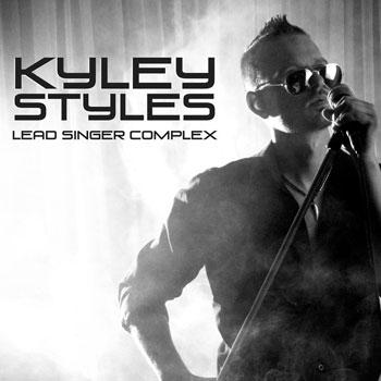 "Kyley Styles: ""LEAD SINGER COMPLEX"" – self-critical charm"