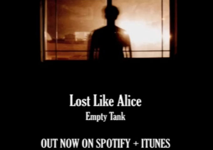 "Lost Like Alice: ""Empty Tank"" – moments of transcendent beauty"