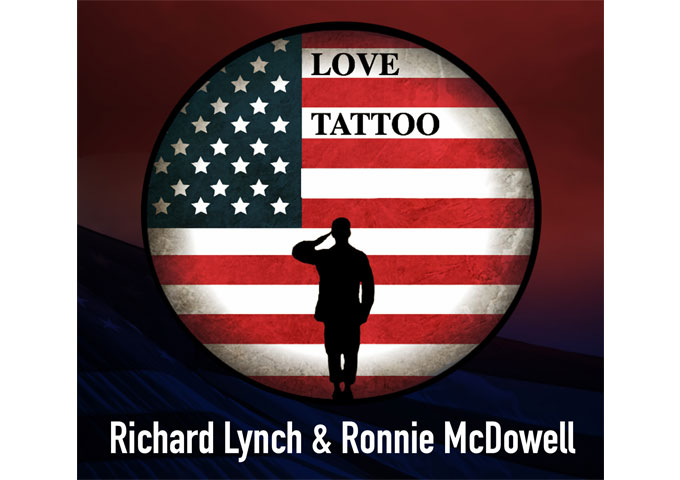 "Richard Lynch and Ronnie McDowell: ""Love Tattoo"" – a military tribute duet"