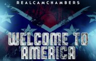 """RealCamChambers Releases Debut Album """"Welcome To America"""""""