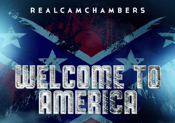 "RealCamChambers Releases Debut Album ""Welcome To America"""
