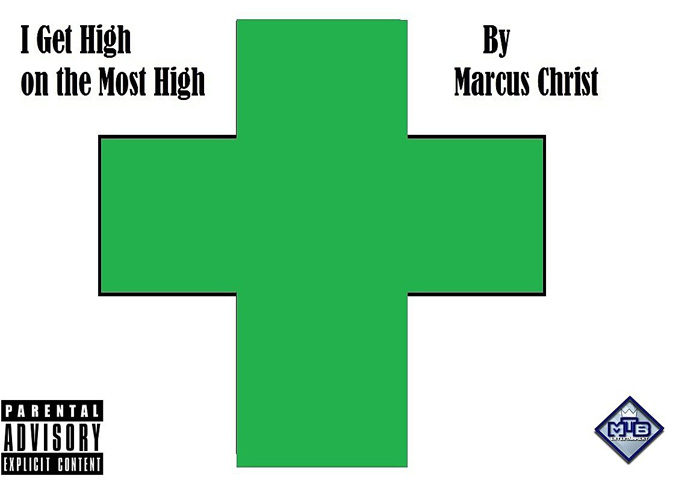 "Marcus Christ: ""I Get High On The Most High"" lulls you into a dream-like state"