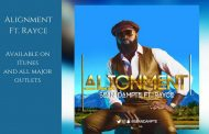 """Sean Dampte: """"Alignment (Only You)"""" ft. Rayce brings Hip-hop and Afro-Pop Flavors To The Table!"""