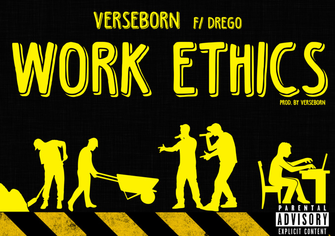 "VerseBorn: ""Work Ethics"" ft. Drego has a determined undercurrent"
