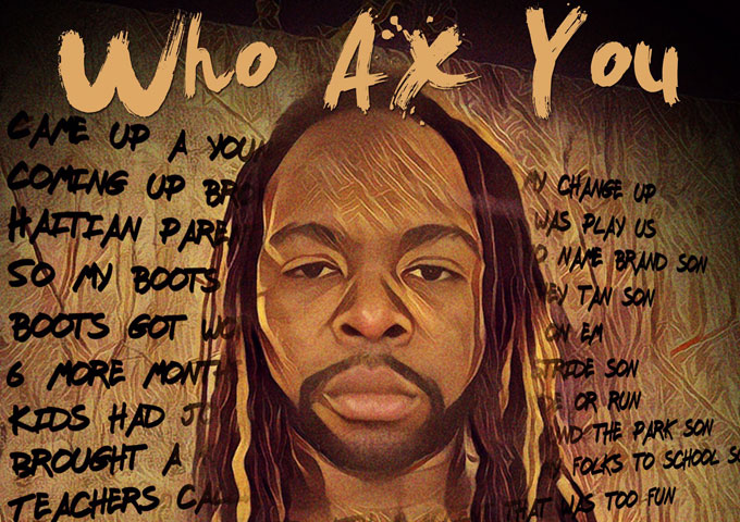 "Jay Ax: ""Who Ax You"" is a potential genre classic!"