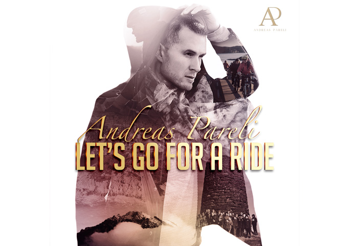 "Andreas Pareli: ""Let's Go For A Ride"" – beautiful vocals and great harmonies"
